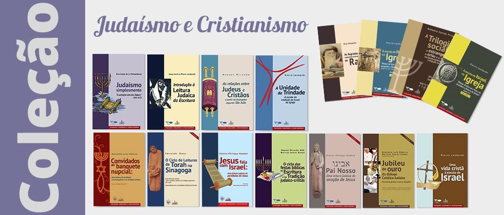 COLEÇÃO JUDAÍSMO E CRISTIANISMO